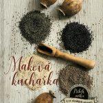 Maková kuchařka - všechno o máku a množství receptů